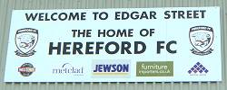 Welcome To Edgar Street The Home Of Hereford FC Sign
